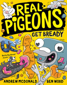 ben-wood-real-pigeons-andrew-mcdonald-get-bready-book-cover